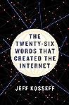 The Twenty-Six Words That Created the Internet