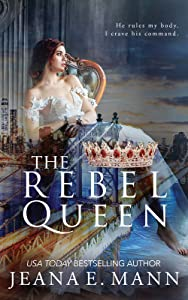 The Rebel Queen (The Rebel Queen Duet, #2)