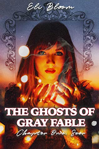 The Ghosts of Gray Fable