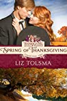 Spring of Thanksgiving (Thanksgiving Books & Blessings Collection Two Book 5)