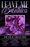 Leave Me Breathless by Kim Loraine