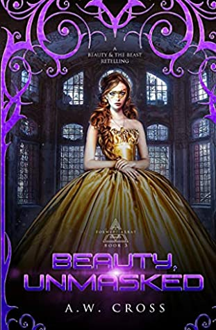 Beauty, Unmasked: A Science Fiction Romance Beauty and the Beast Retelling