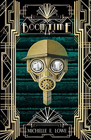 Boom Time by Michelle E.  Lowe