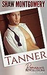 Tanner (Romance & Revolutions, #1)