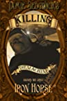 Killing the Machine (Aboard the Great Iron Horse, #2)