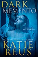 Dark Memento (Verona Bay, #1)