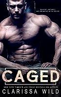 Caged (Savage Men, #1)