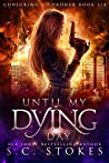 Until My Dying Day (Conjuring A Coroner #6)
