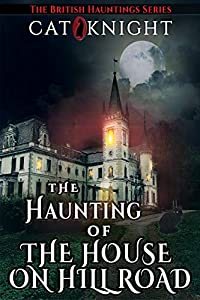 The Haunting of The House on Hill Road