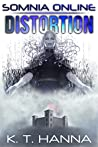 Distortion (Somnia Online, #5)