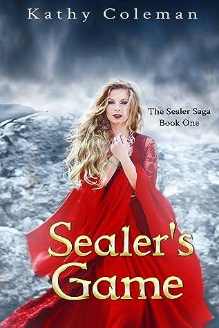 Sealer's Game (Sealer Saga #1)