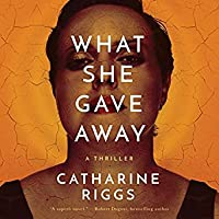 What She Gave Away (Santa Barbara Suspense, #1)