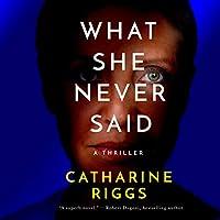 What She Never Said (Santa Barbara Suspense, #2)