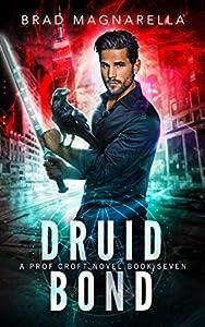 Druid Bond (Prof Croft #7)