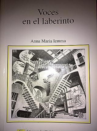 Voces en el laberinto by Anna María Iemma