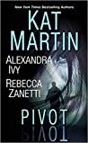 Pivot: Three Connected Stories of Romantic Suspense