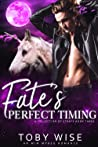 Fate's Perfect Timing (A Collection of Strays #3)