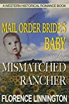 Mail Order Bride's Baby And Her Mismatched Rancher (Sunny Springs, #1)