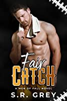 Fair Catch (Men of Fall #2)
