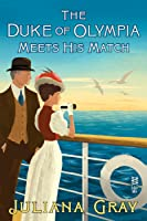 The Duke of Olympia Meets His Match (Emmaline Truelove, #0.5)