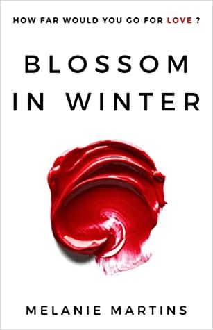Blossom in Winter (Blossom in Winter, #1)
