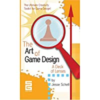 The Art Of Game Design: A Deck Of Lenses