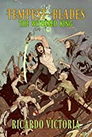 The Withered King (Tempest Blades Book 1)
