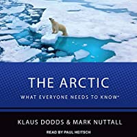 The Arctic: What Everyone Needs to Know