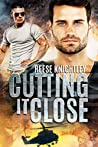 Cutting It Close (Code of Honor #1)