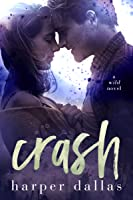 Crash (The Wild Sequence, #2)
