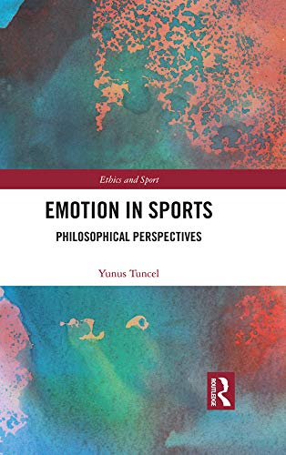 Emotion in Sports- Philosophical Pe