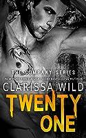 Twenty One (The Company, #3)
