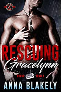 Rescuing Gracelynn (Special Forces: Operation Alpha / Bravo RISC Team #1)