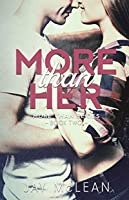 More Than Her (More Than Series, Book 2)