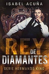 Rey de diamantes (Hermanos King, #1)