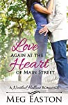 Love Again at the Heart of Main Street (Nestled Hollow, #4)