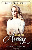 Take Me Away (Everly Place)