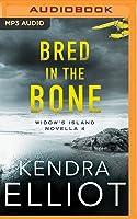 Bred in the Bone (Widow's Island #4)