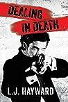 Dealing in Death by L.J. Hayward