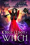 Once Upon a Witch (Everafter Academy, #2)