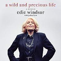 A Wild and Precious Life