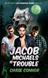 Jacob Michaels Is Trouble (Point Worth #5)
