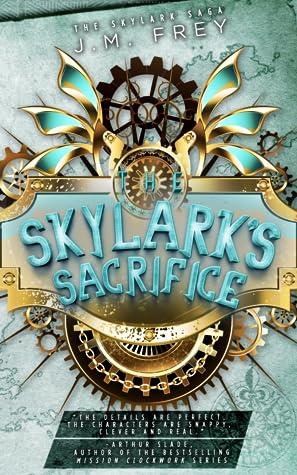 The Skylark's Sacrifice (The Skylark Saga, #2)