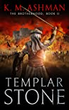 Templar Stone (The Brotherhood #2)