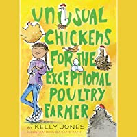 Unusual Chickens for the Exceptional Poultry Farmer (Unusual Chickens, #1)