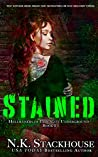 Stained (Hellraisers of the Underground, #1)