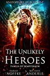 The Unlikely Heroes (Unstoppable Liv Beaufont #10)