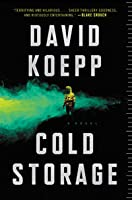 Cold Storage: A Novel