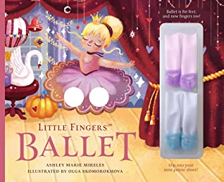 Little Fingers Ballet by Ashley Marie Mireles