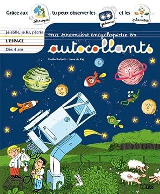 Ma première encyclopédie en autocollants : L'espace